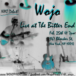Wojo Live At The Bitter End (West Village, NYC)